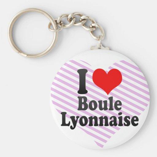 I love Boule Lyonnaise Basic Round Button Keychain