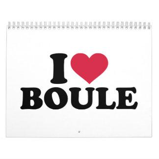 I love Boule Petanque Calendar