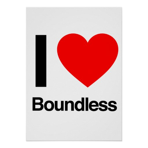 i love boundless print