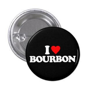 I LOVE BOURBON 1 INCH ROUND BUTTON