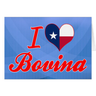 I Love Bovina, Texas Greeting Card