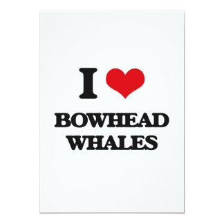 I love Bowhead Whales 5x7 Paper Invitation Card