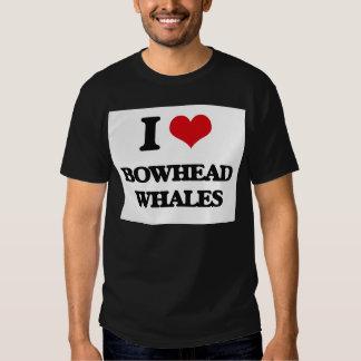 I love Bowhead Whales T Shirts