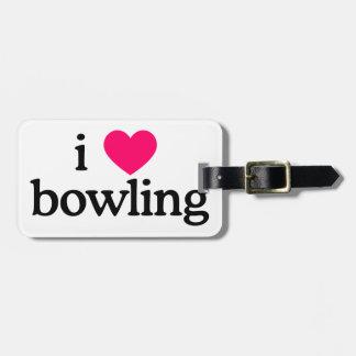 I Love Bowling Bag Tag