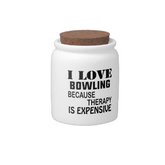 I Love Bowling Because Therapy Is Expensive Candy Jars