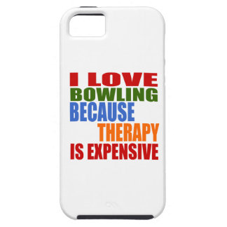 I Love Bowling Because Therapy Is Expensive iPhone SE/5/5s Case