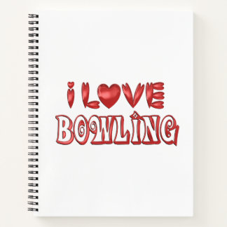 I Love Bowling Notebook