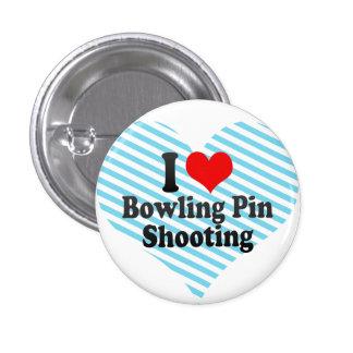 I love Bowling Pin Shooting