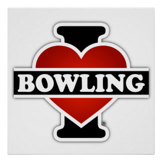 I Love Bowling Poster