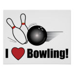 I Love Bowling! Poster