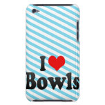 I love Bowls iPod Touch Cases