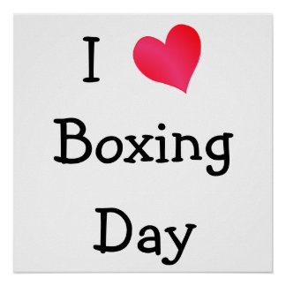 I Love Boxing Day Poster