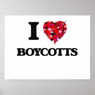 I Love Boycotts Poster