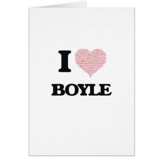 I Love Boyle Greeting Card