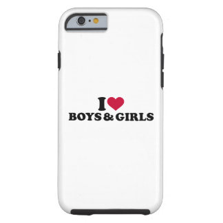 I love boys and girls tough iPhone 6 case