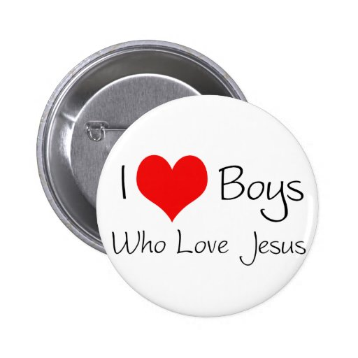 I love boys who love jesus 2 inch round button