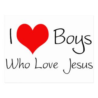 I love boys who love jesus postcard