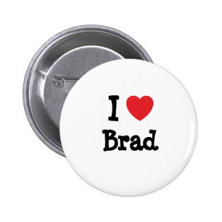 I love Brad heart custom personalized Pinback Button