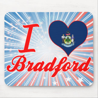 I Love Bradford, Maine Mousepads