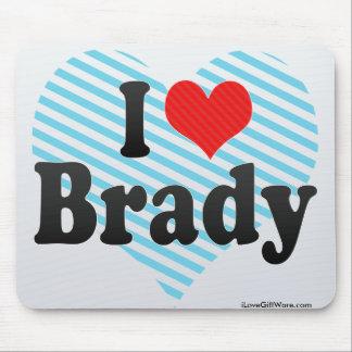 I Love Brady Mouse Pad