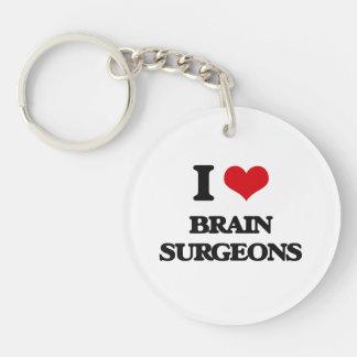 I love Brain Surgeons Single-Sided Round Acrylic Keychain