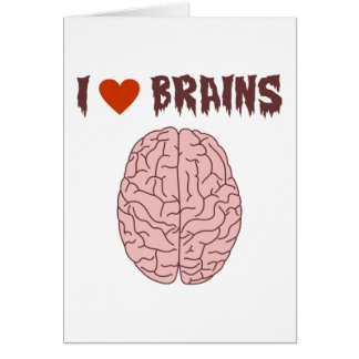 I Love Brains Greeting Cards
