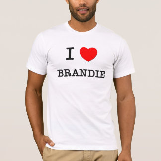 I Love Brandie T-Shirt