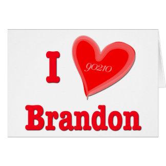 I Love Brandon Cards