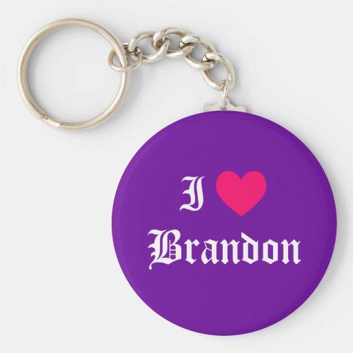 I Love Brandon Keychain