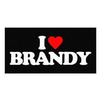 I LOVE BRANDY PICTURE CARD