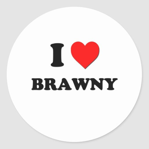 I Love Brawny Classic Round Sticker