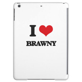 I Love Brawny Cover For iPad Air