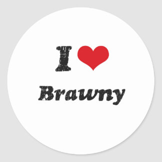 I Love BRAWNY Stickers