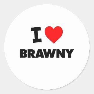 I Love Brawny Round Stickers