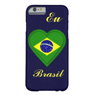 I love Brazil - Eu amo Brasil - in Portugese Barely There iPhone 6 Case