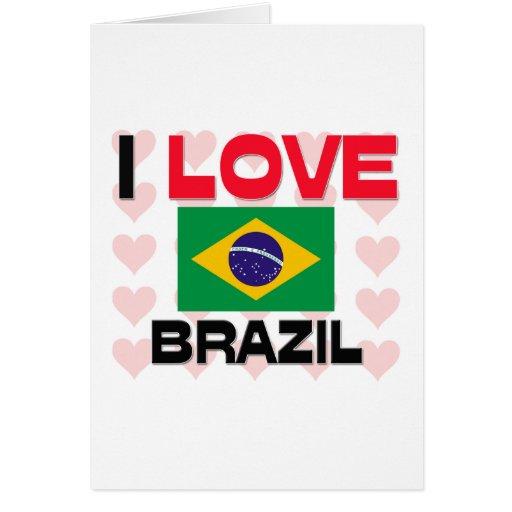 I Love Brazil Greeting Card