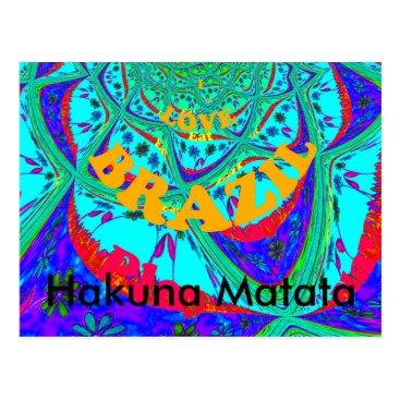 Beach Themed I love Brazil Hakuna Matata Postcard