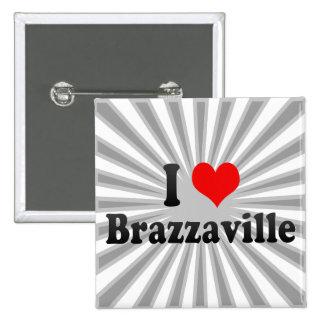 I Love Brazzaville Congo Buttons