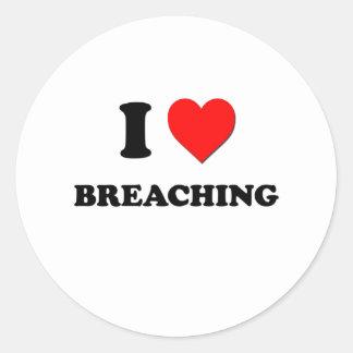 I Love Breaching Sticker