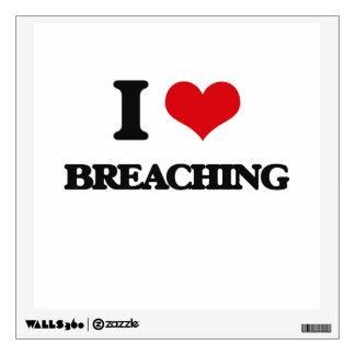 I Love Breaching Wall Stickers
