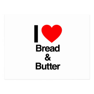 i love bread and butter postcard