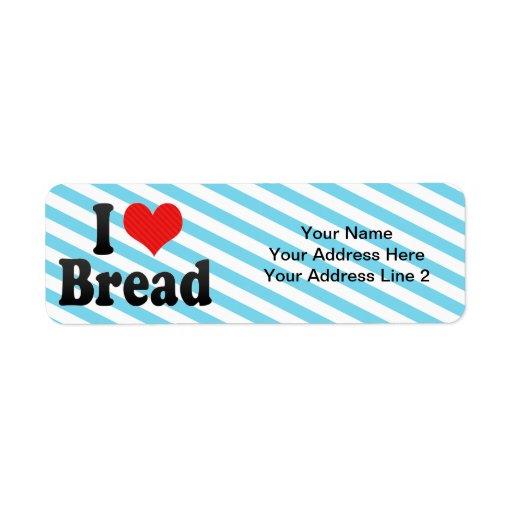 I Love Bread Label