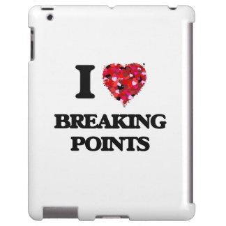 I Love Breaking Points