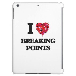 I Love Breaking Points iPad Air Case