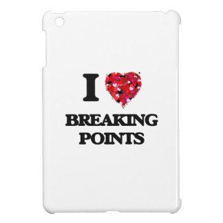 I Love Breaking Points iPad Mini Case