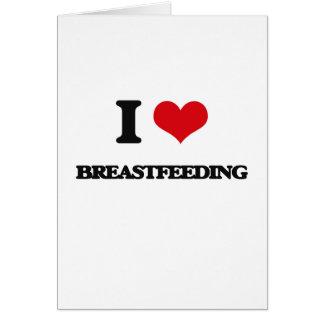 I Love Breastfeeding Cards