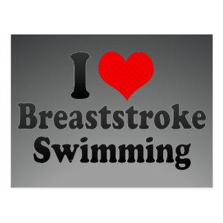 I love Breaststroke Swimming Postcard