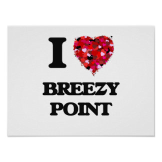I love Breezy Point Maryland Poster