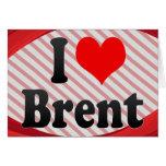 I love Brent Card