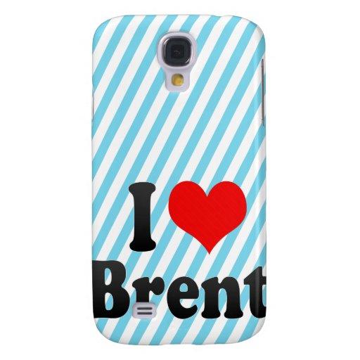 I love Brent Galaxy S4 Case